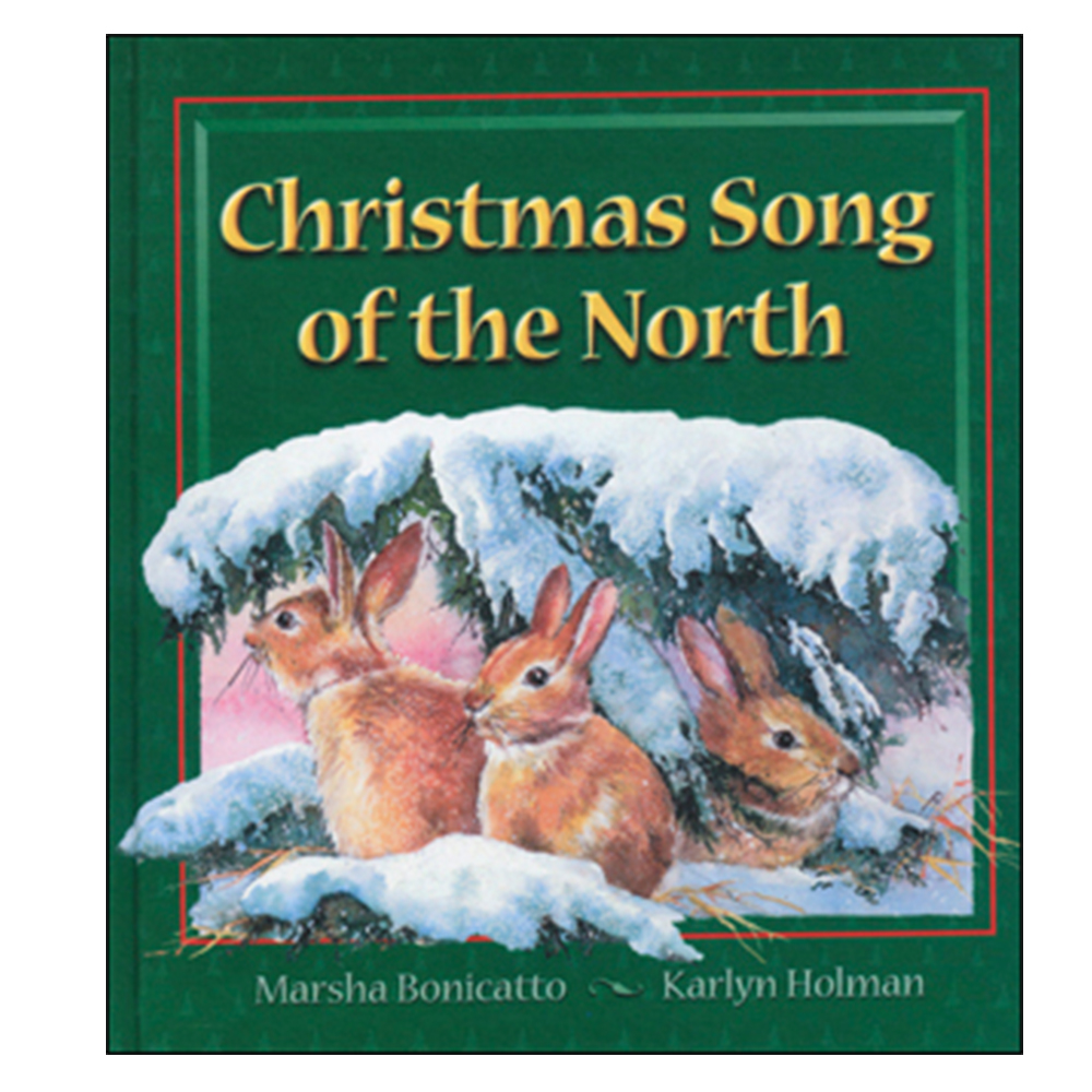 Christmas Song of the North - Hardcover
