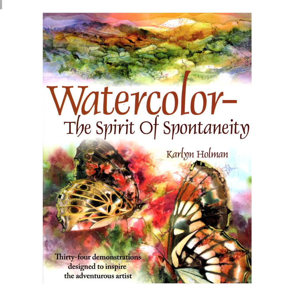 Watercolor - The Spirit of Spontaneity Book